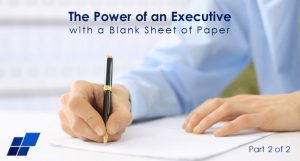 The Power of an Executive with a Blank Sheet of Paper